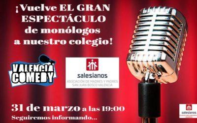 Famosos monologuistas de Valencia Comedy ofrecerán un espectáculo de humor en el Colegio Salesiano San Juan Bosco de Valencia junto con alumnado del centro de la asignatura de Artes Escénicas