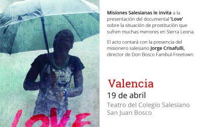MISIONES SALESIANAS presenta en el Colegio Salesiano San Juan Bosco de Valencia el documental 'Love'