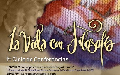 """Ciclo de Conferencias """"La vida con filosofía"""" en coordinación entre el Colegio Salesiano San Juan Bosco y la Universidad Católica de Valencia"""