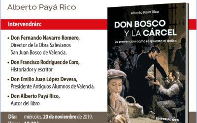 Presentació del llibre «Don Bosco y la cárcel», escrit pel salesià Alberto Payá